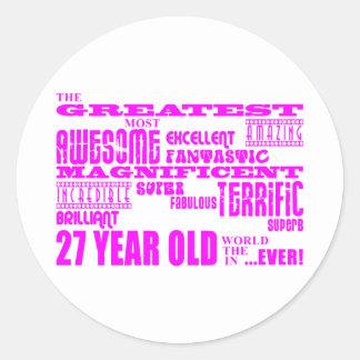 Girls 27th Birthdays Pink Greatest Twenty Seven Round Stickers