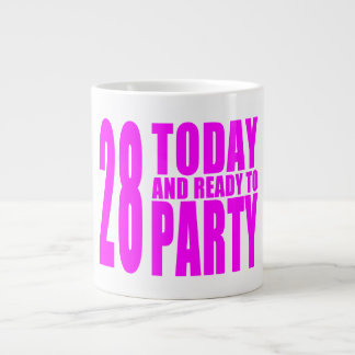 Girls 28th Birthdays : 28 Today and Ready to Party Large Coffee Mug