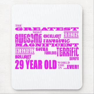 Girls 29th Birthdays Pink Greatest Twenty Nine Mouse Pad