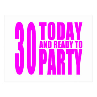 Girls 30th Birthdays : 30 Today & Ready to Party Postcard