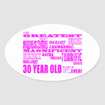 Girls 30th Birthdays Pink Greatest Thirty Year Old Oval Stickers