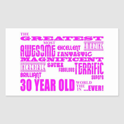 Girls 30th Birthdays Pink Greatest Thirty Year Old Rectangle Stickers