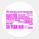 Girls 30th Birthdays Pink Greatest Thirty Year Old Round Sticker