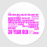 Girls 30th Birthdays Pink Greatest Thirty Year Old Round Stickers