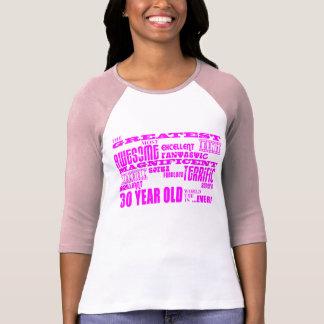 Girls 30th Birthdays Pink Greatest Thirty Year Old T Shirt