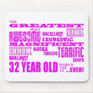 Girls 32nd Birthdays Pink Greatest Thirty Two Mouse Pad