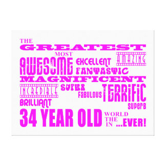 Girls 34th Birthdays Pink Greatest Thirty Four Canvas Prints