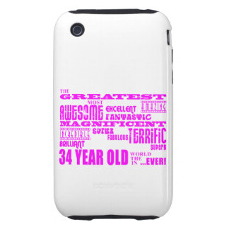 Girls 34th Birthdays Pink Greatest Thirty Four iPhone 3 Tough Case