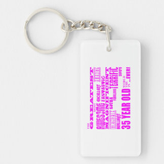Girls 35th Birthdays Pink Greatest Thirty Five Double-Sided Rectangular Acrylic Keychain