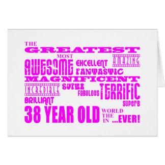 Girls 38th Birthdays Pink Greatest Thirty Eight Greeting Card