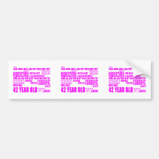 Girls 42nd Birthdays Pink Greatest Forty Two Bumper Sticker