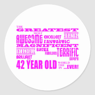 Girls 42nd Birthdays Pink Greatest Forty Two Classic Round Sticker