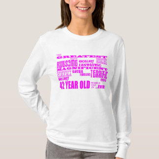 Girls 42nd Birthdays Pink Greatest Forty Two T-Shirt