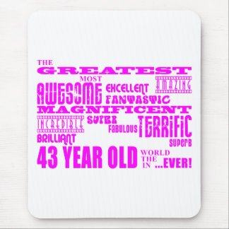 Girls 43rd Birthdays Pink Greatest Forty Three Mouse Pad