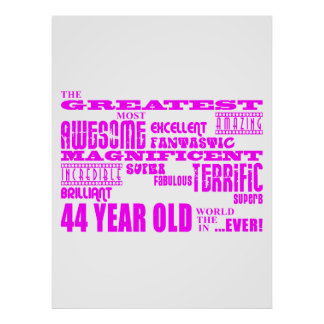 Girls 44th Birthdays Pink Greatest Forty Four Poster