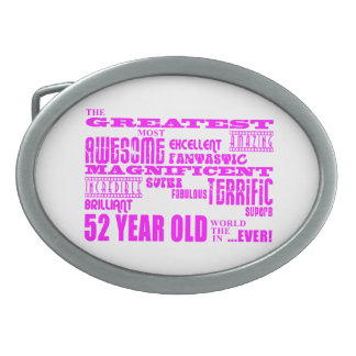 Girls 52nd Birthdays Pink Greatest Fifty Two Belt Buckles