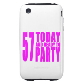 Girls 57th Birthdays : 57 Today and Ready to Party iPhone 3 Tough Cases