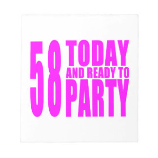 Girls 58th Birthdays : 58 Today and Ready to Party Memo Pads