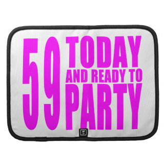 Girls 59th Birthdays : 59 Today and Ready to Party Organizer