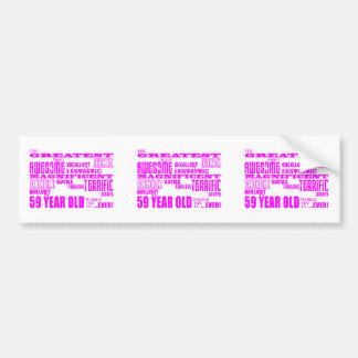 Girls 59th Birthdays Pink Greatest Fifty Nine Bumper Sticker