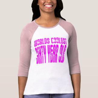 Girls 60 Birthdays Worlds Coolest Sixty Year Old T-Shirt