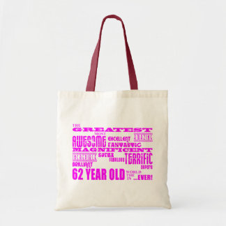 Girls 62nd Birthdays Pink Greatest Sixty Two Canvas Bags