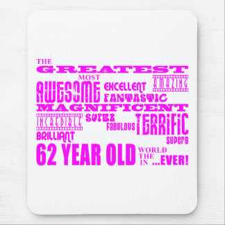 Girls 62nd Birthdays Pink Greatest Sixty Two Mouse Pad