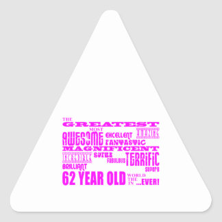 Girls 62nd Birthdays Pink Greatest Sixty Two Triangle Sticker