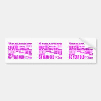 Girls 63rd Birthdays Pink Greatest Sixty Three Bumper Sticker