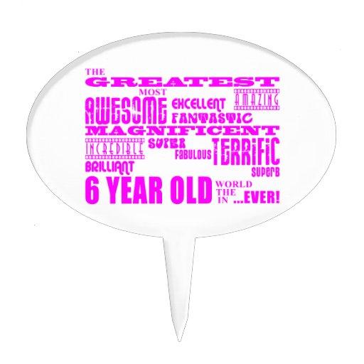 Girls 6th Birthdays : Pink Greatest 6 Year Old Oval Cake Picks