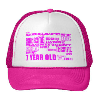 Girls 7th Birthdays : Pink Greatest 7 Year Old Trucker Hat