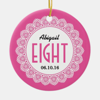 Girl's 8th Birthday Memento Pink with Lace B08 Ceramic Ornament