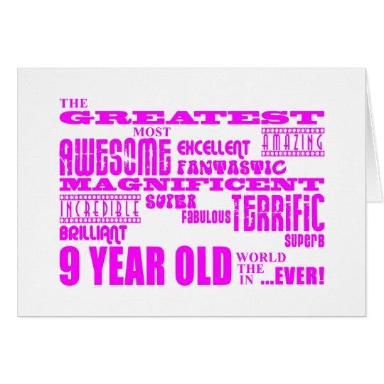 Girls 9th Birthdays : Pink Greatest 9 Year Old Card