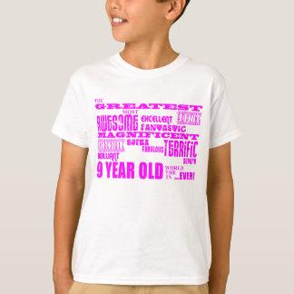 Girls 9th Birthdays : Pink Greatest 9 Year Old T-Shirt