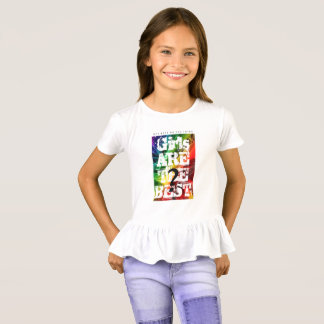 GIRLS  ARE THE BEST T-Shirt