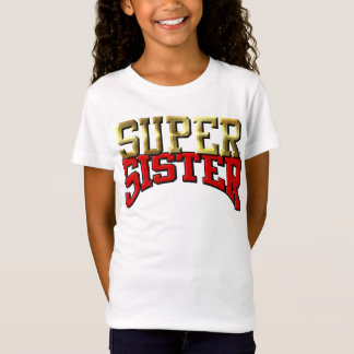 """Girl's Baby Doll Tee (Fitted) - """"SUPER SISTER"""""""