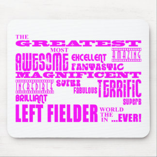 Girls Baseball : Pink Greatest Left Fielder Mouse Pad