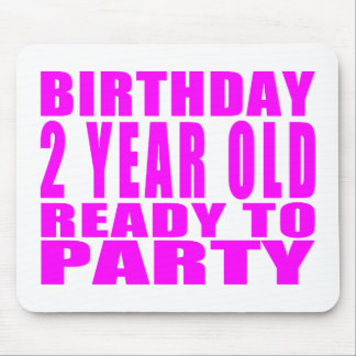 Girls : Birthday Two Year Old Ready to Party Mouse Pad