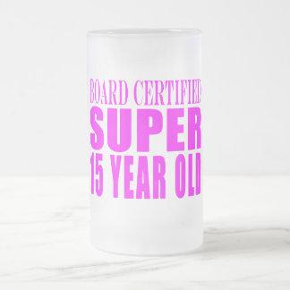 Girls Birthdays B. Cert. Super Fifteen Year Old Frosted Glass Beer Mug