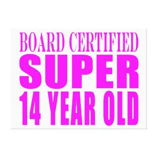 Girls Birthdays B Cert Super Fourteen Year Old Gallery Wrap Canvas