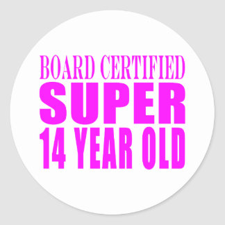 Girls Birthdays B. Cert. Super Fourteen Year Old Classic Round Sticker