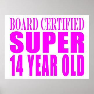Girls Birthdays B. Cert. Super Fourteen Year Old Poster