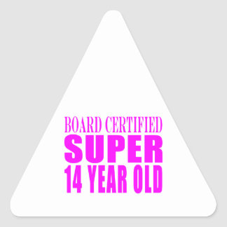 Girls Birthdays B. Cert. Super Fourteen Year Old Triangle Sticker