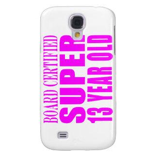 Girls Birthdays B. Cert. Super Thirteen Year Old Galaxy S4 Cases