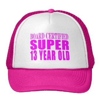 Girls Birthdays B. Cert. Super Thirteen Year Old Hats