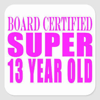 Girls Birthdays B Cert Super Thirteen Year Old Square Stickers