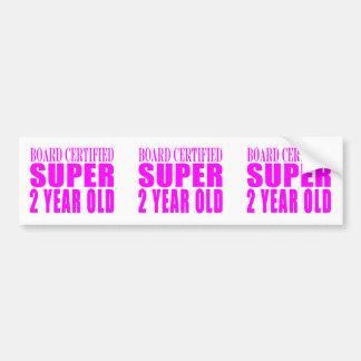 Girls Birthdays Board Certified Super Two Year Old Bumper Sticker