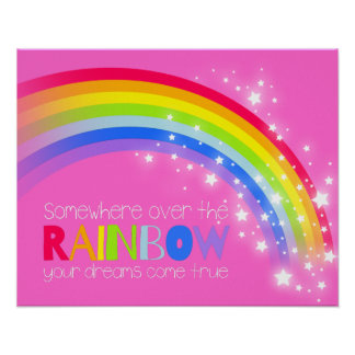Girls bright rainbow dreams pink sky poster