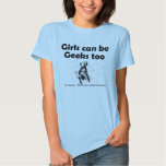 Girls Can Be Geeks Too T-Shirt