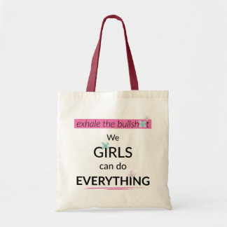 Girls Can Do Everything Tote Bag